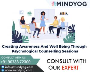 Creating Awareness And Well Being Through Psychological Counselling Sessions