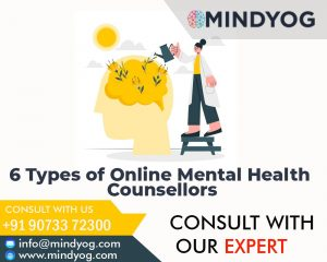 6 Types of Online Mental Health Counsellors
