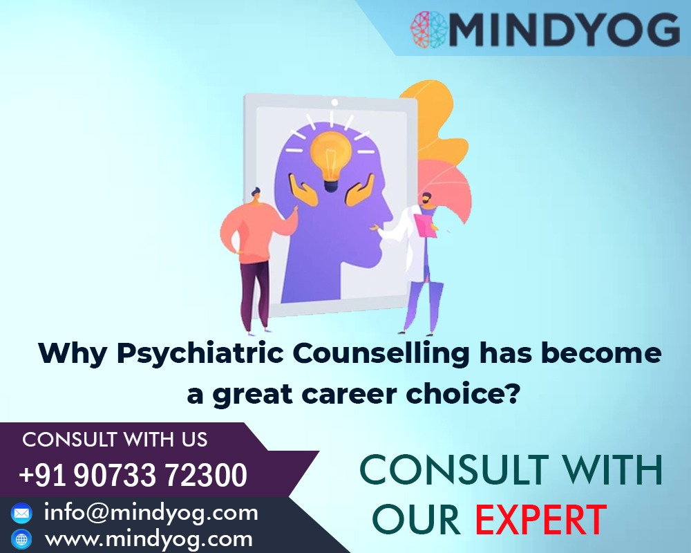 Why Has Psychiatric Counselling Become A Great Career Choice?