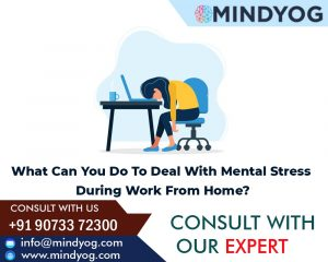 What Can You Do To Deal With Mental Stress During Work From Home?